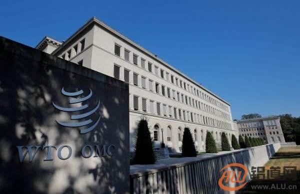 WTO就美钢铝关税争端设9个争端解决工作组